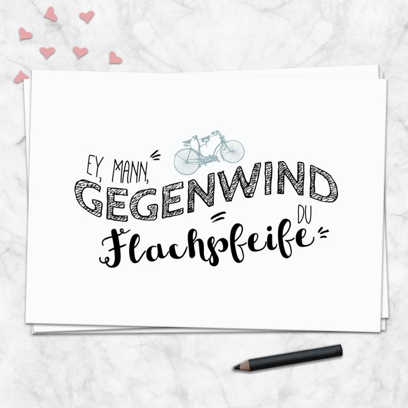 Postkarte Ey, Mann, Gegenwind du Flachpfeife